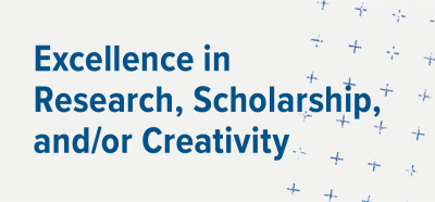 Excellence in Research, Scholarship and Creative Activity